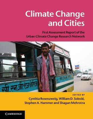 ARC3 Report Series First major publication in 2011 First UCCRN Assessment Report on Climate Change and Cities (ARC3) four-year effort by 100 authors from 50+ cities around the