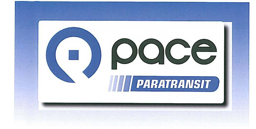 Pace ADA Paratransit Service City of Chicago Customer Guide July 15, 2016 (updated January 2018) To request