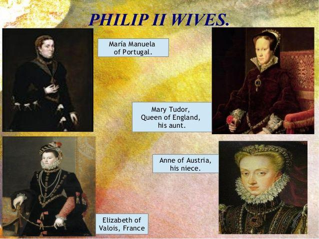 Philip II - Accomplishments - Marriage was not for love or a partnership; it was to get land, power, and