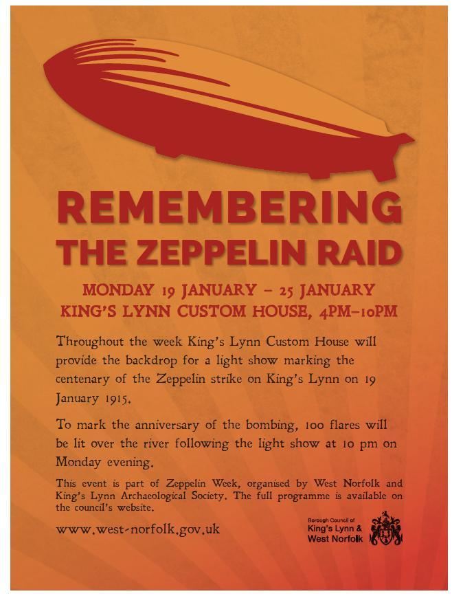 25 on Zeppelin Week and the Borough Council of King s Lynn & West