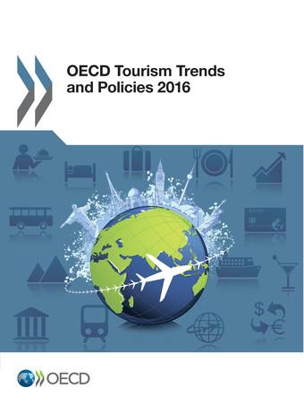 From: OECD Tourism Trends and Policies 2016 Access the complete publication at: http://dx.doi.org/10.