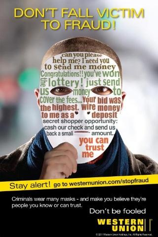"""As part of an effort to raise consumer awareness about various types of fraud, Western Union is distributing this poster at locations around the United States and Canada."