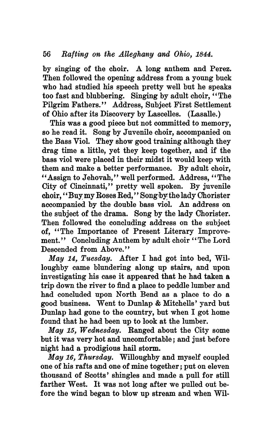 56 Rafting on the Alleghany and Ohio, 1844. by singing of the choir, A long anthem and Perez.