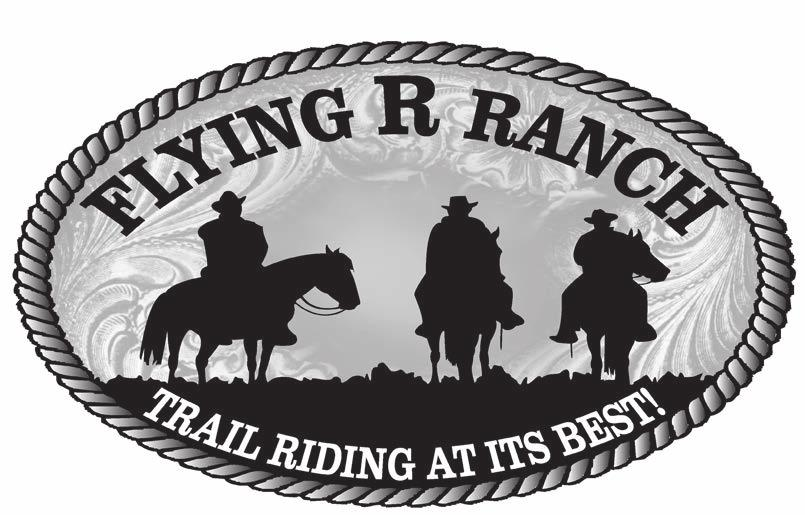 OPEN 365 DAYS A YEAR Reservations for camping and trail riding are available year round. For more information about our ranch, you can find us on the web at www.flying-r-ranch.