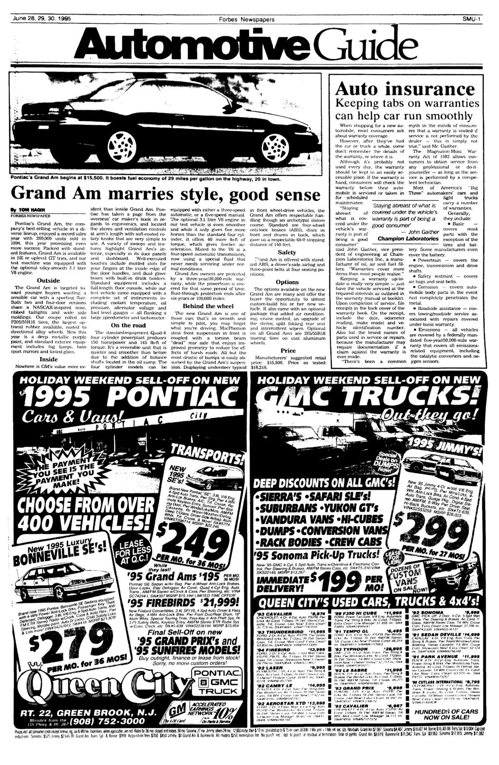 June 28, 29, 30, 1995 Forbes Newspapers SMU-1 Guide Pontiac's Grand Am begins at $15,500. t boasts fuel economy of 29 miles per gallon on the highway, 20 in town.