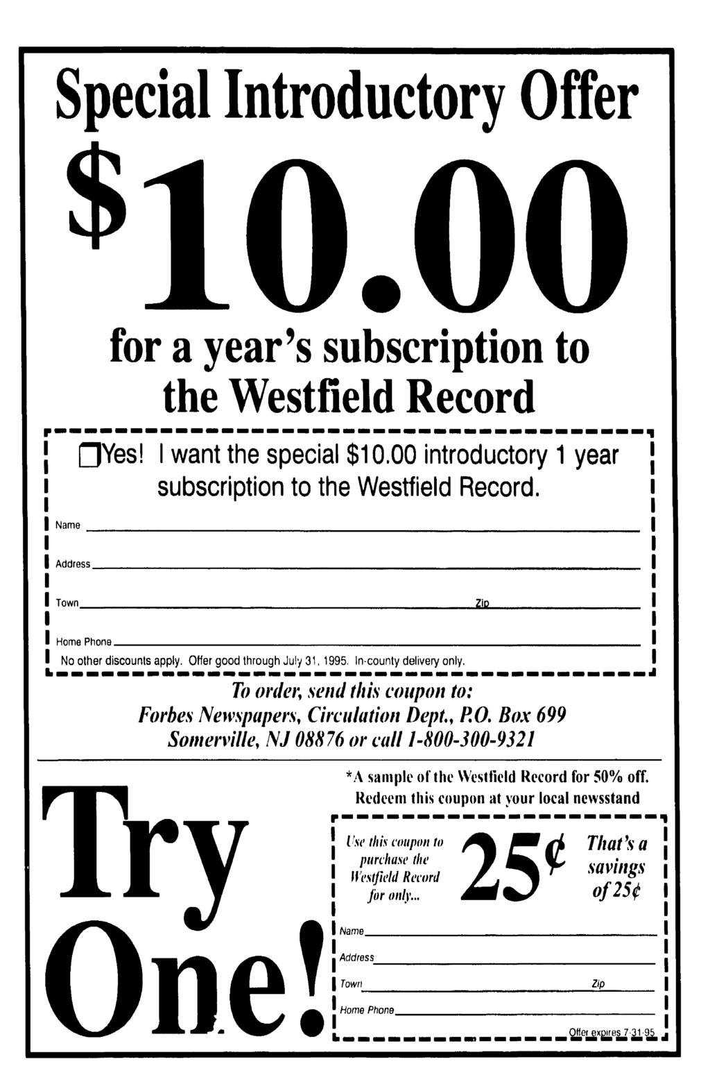 Special ntroductory Offer for a year's subscription to the Westfield Record Yes! want the special $10.00 introductory 1 year subscription to the Westfield Record.