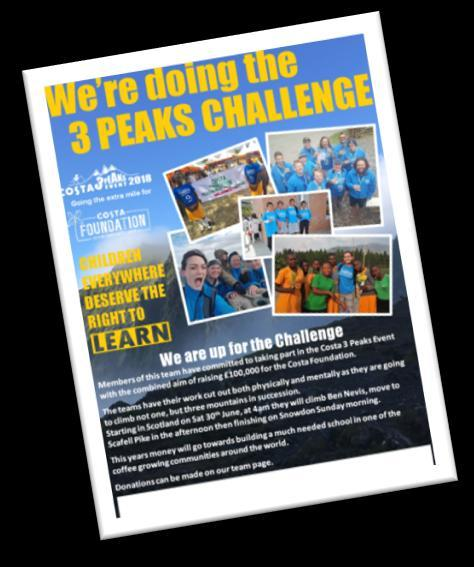 Tools for Fundraising We will send you some tools to help you with your fundraising Event Poster We will send you the colourful Costa 3 Peaks