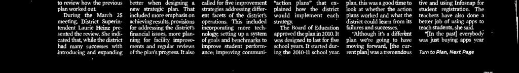 The report also suested what the district could do better when designing a new strategic plan.