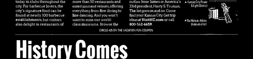 Truman. The list goes on and on. Come find your Kansas City. Get trip ideas at VisitKC.