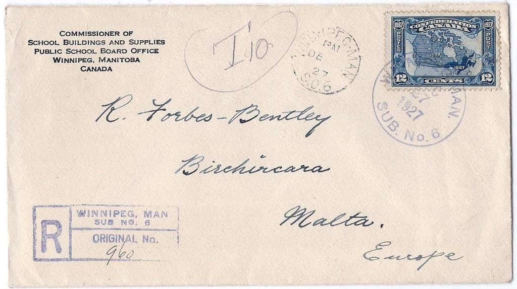 Item 260-15 12 Empire registered to Malta 1927, 12 Confederation tied by Winnipeg Man Sub No.6 MOOD cancel on cover paying 12 Empire registered letter rate to Malta (b/s). Scarce. $125.