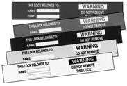 These tags are sold in packs of 5 or 25 identical tags with necessary fasteners. Also available with grommets for greater strength. NOTE: All lockout tags are striped red for easier identification.