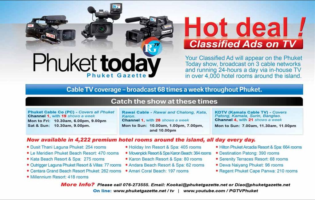 March 1-7, 2014 PHUKET GAZETTE 29 WORLDWIDE AIR TICKETS Our service is for domestic and international flight tickets. Open daily from 8.30am to 9pm. Delivery service.