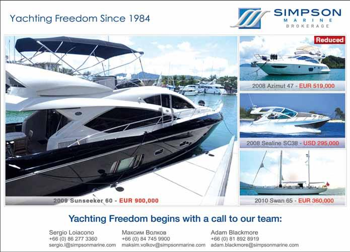 March 1-7, 2014 PHUKET GAZETTE 31 CATAMARAN New 40 foot sailing catamaran for sale. 3 berths, 2 showers, 2 toilets, suitable for charter. Tel: 080-692 8468 (English & Thai). Email: joe_anusara @yahoo.