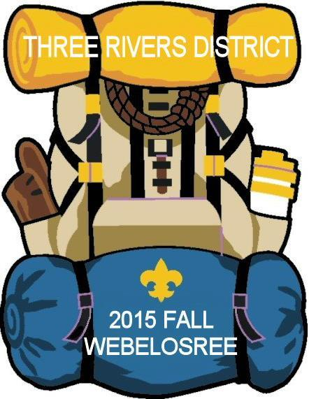 THREE RIVERS DISTRICT 201 Fall WEBELOSREE LEADER S