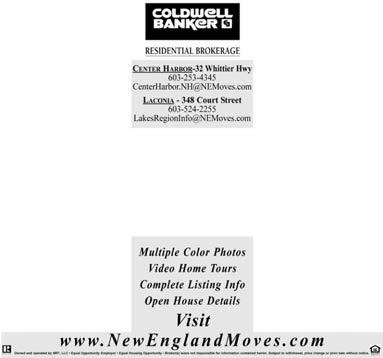 Real Estate MEREDITH NEWS/THE RECORD ENTERPRISE/WINNISQUAM ECHO Classifieds Thursday, Jauary 30, 2014 B5 RESIDENTIAL BROKERAGE Ceter Harbor 32 Whittier Hwy 603-253-4345 CeterHarbor.NH@NEMoves.