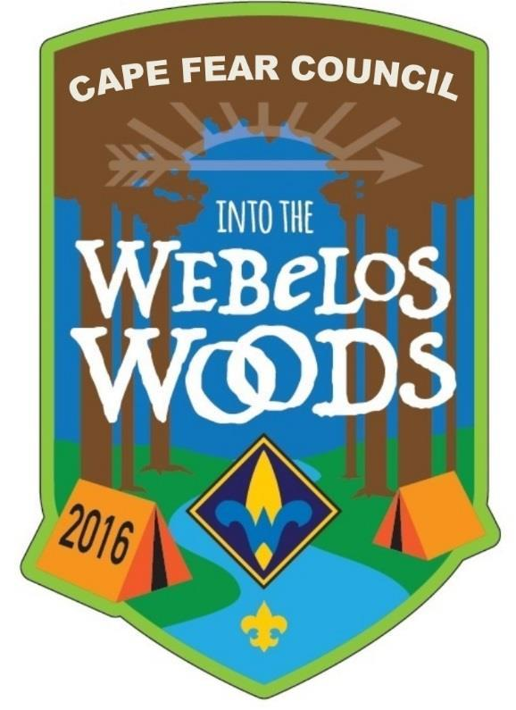 Webelos Woods Welcome to Cape Fear Council s Inaugural Webelos Woods. Webelos Woods is the first opportunity for 4th-grade and 5th-grade Webelos Scouts to learn what Boy Scouting is all about.