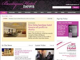 Boutique Hotel News Boutique Hotel News is the only online news and information resource exclusively for boutique and lifestyle hotels.