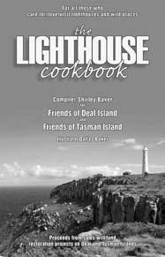 Lighthouse Cookbook Launched The Lighthouse Cookbook was officially launched on Friday 26th February by Chris Wisbey (ABC Radio) at the Lindisfarne premise of 40 South Pty Ltd.