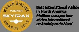 "Delivering ""Best in Class"" Service Winner for the 3 rd consecutive year of ""Best International Airline in North America"" in the 2012 Skytrax World Airline Awards Numerous"
