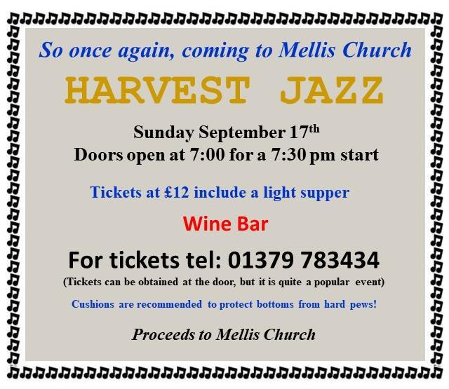 HARVEST JAZZ at MELLIS CHURCH Sunday Sept 17th 7.30pm 'If the trumpet gives an uncertain sound, who then will prepare himself for the battle?' Corinthians 14.