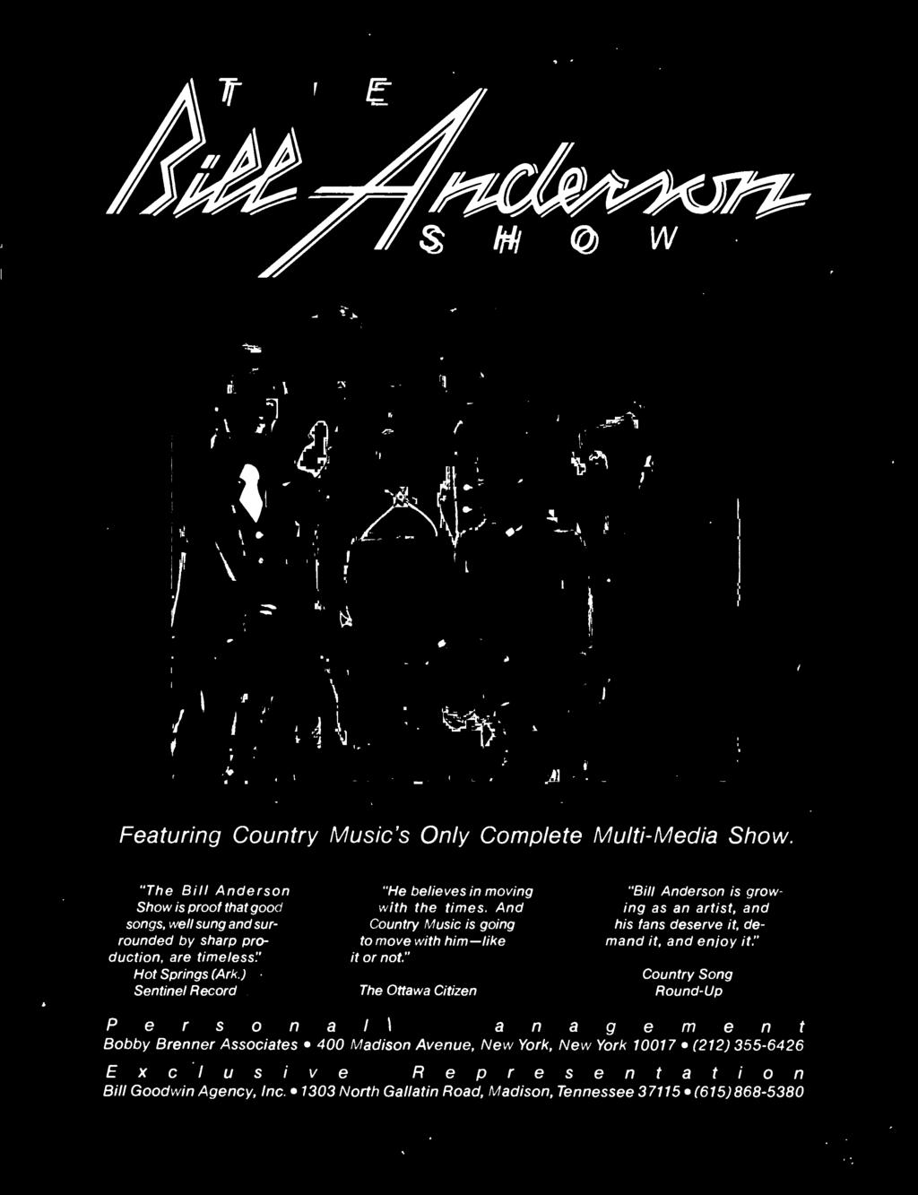 "1303 North Gallatin Road, Madison ""Bill Anderson is growing as an artist and his fans deserve it demand it, and"