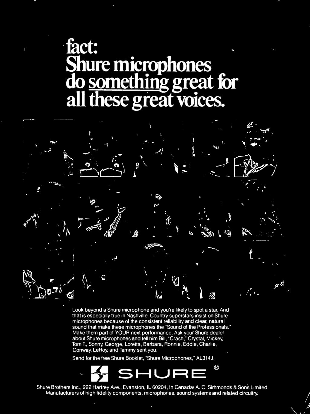 "Conway, LeRoy, and Tammy sent you Send for the free Shure Booklet, ""Shure Microphones,"" AL314J S -URE Shure Brothers nc, 222 Hartrey Ave,"