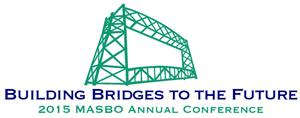 Two Ways to Engage and Support Members Our Strategic Partner Opportunities and Annual Conference ships provide two exciting ways to engage with MASBO Members.