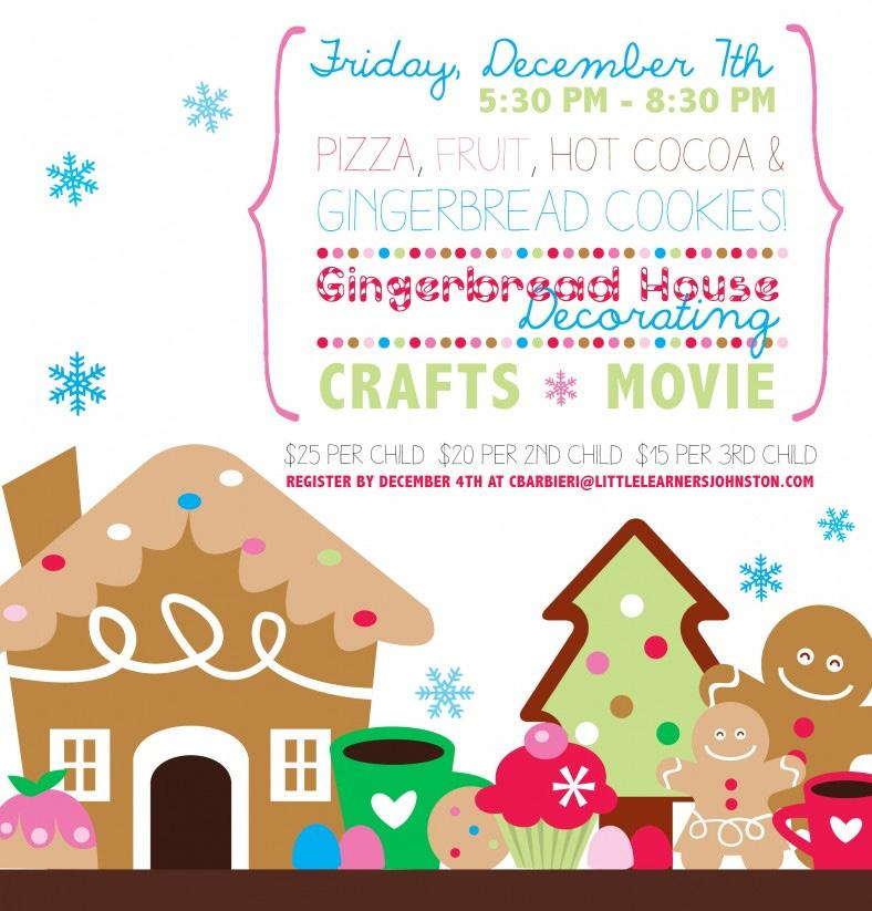 : Doors Open for Decorating Families are welcome to bring their own favorite candy to decorate their gingerbread houses!