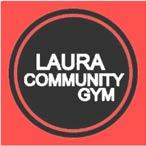 LAURA COMMUNITY GYM Providing an excellent opportunity for people of all ages to live a healthier lifestyle. Join the Gym now as a casual or permanent member Membership fees: Casual visit - $5.