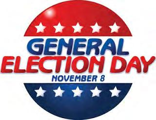 General Election Day Tuesday, November 8th Residents 18 years of age or older can Register to Vote by October 11. If you are voting for the first time, you must show a form of identification.