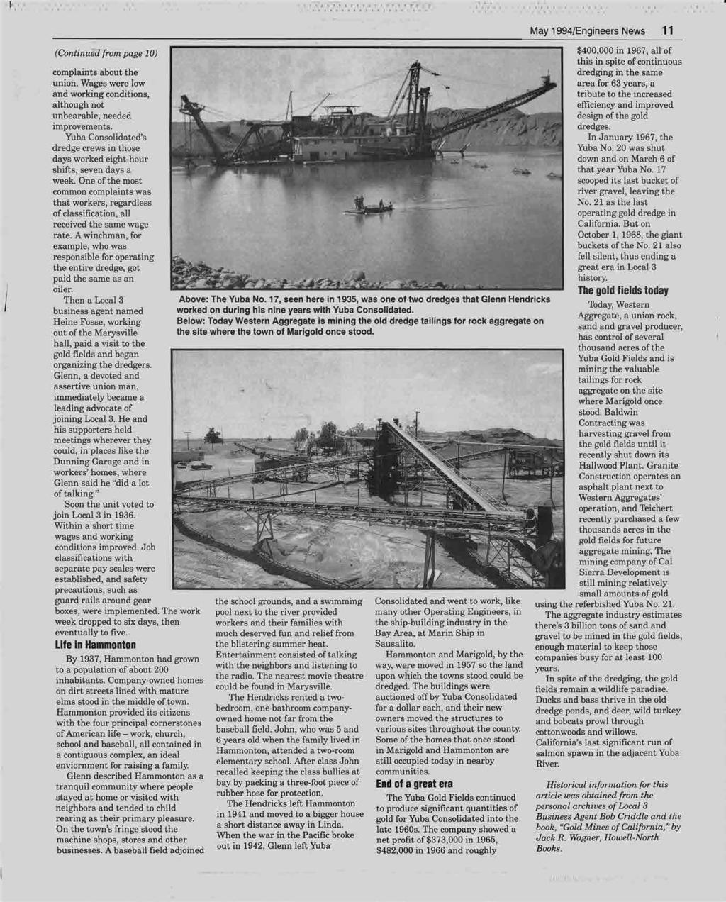 1 1 May 1994/Engineers News 11 (Continued from page 10) $400,000 in 1967, all of complaints about the this in spite of continuous dredging in the same union.