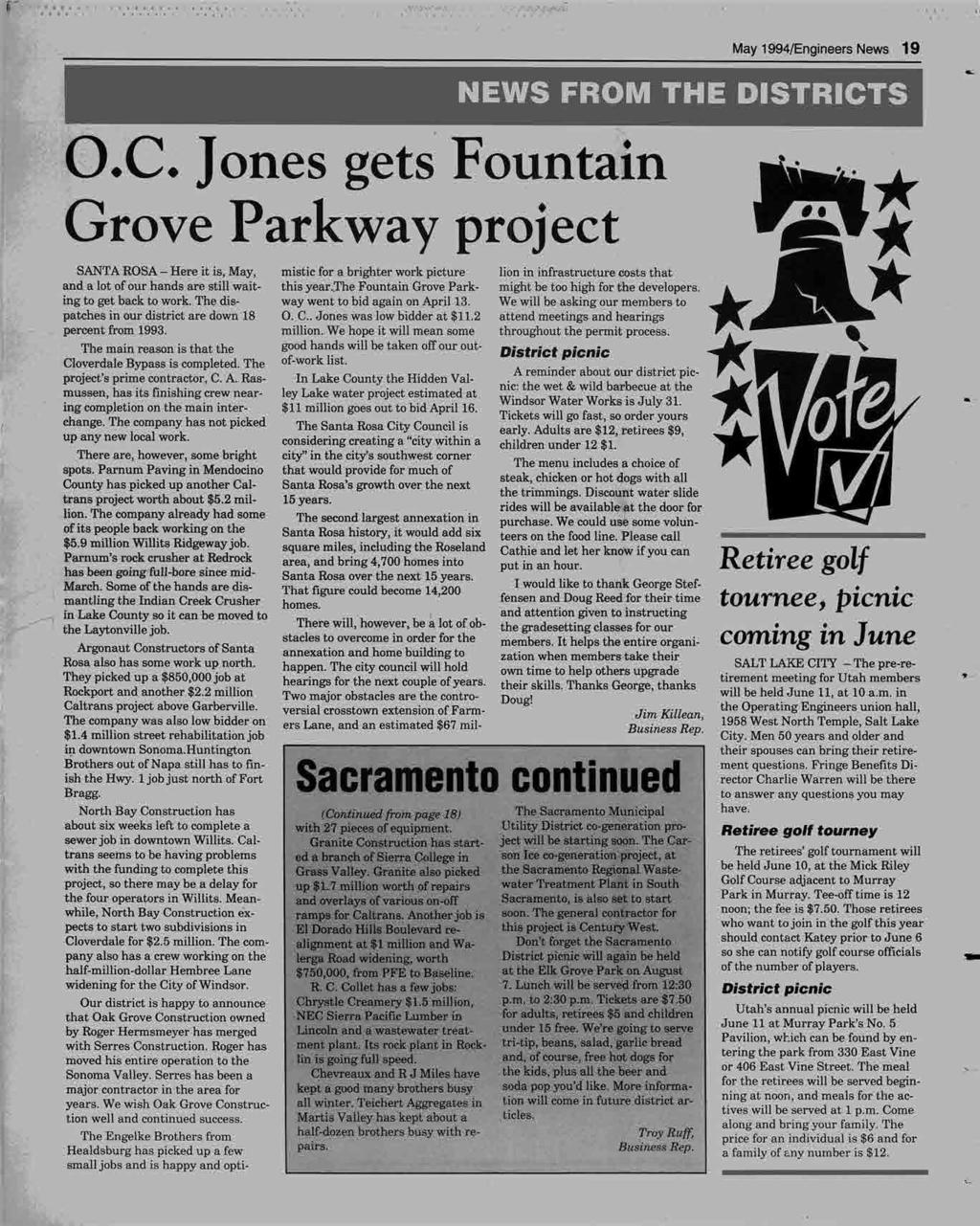 . ''., '4'iwi May 1994/Engineers News 19 NEWS FROM THE DISTRICTS L O.C. Jones gets Fountain --il. Grove Parkway project *m# de*shpiri:t~~72er]gohutnetra.~norkr~up~rk way went to bid again on April 13.
