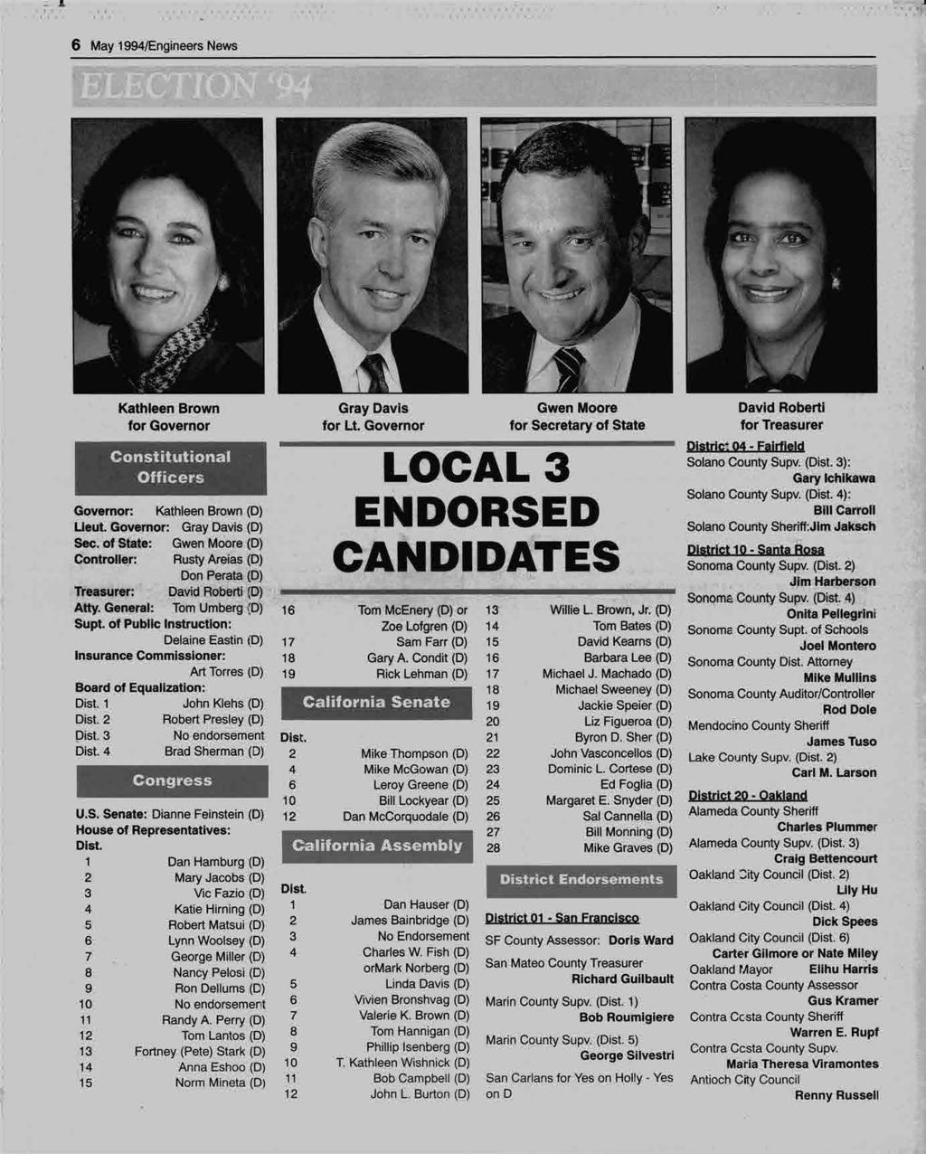 1 6 May 1994/Engineers News, 11 -IT 4 1 1 Kathleen Brown Gray Davis Gwen Moore David Roberti for Governor for Lt.