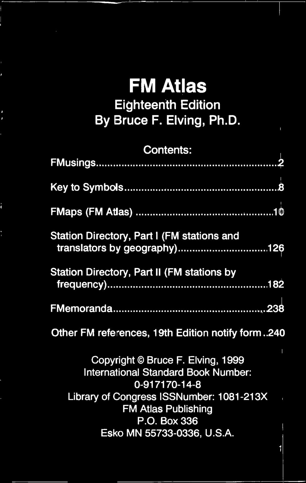 FM Atlas Eighteenth Edition By Bruce F. Elving, Ph.D. Contents: FMusings 2 Key to Symbols.