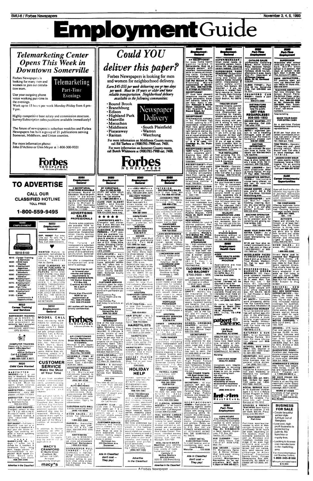 NewspapersEmployment SMU-6 /Forbes November Guide 3, 4, 5,1993 5010 $020 S030 5040 S050 S060 5070 soao S090 5100 Telemarketing Center Opens This Week in Downtown Somerville Forbes Newspapers is
