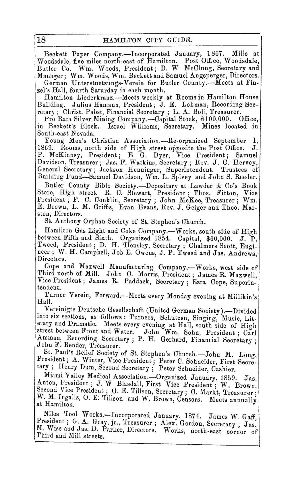 18 HAMILTON CITY GUIDE. Beckett Paper Company.-Incorporated January, 1867. Mills at Woodsdale, five miles north-east of Hamilton. Post Office,Woodsdale, Butler 00. Wm. Woods, President; D.