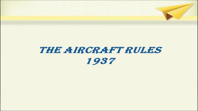 In exercise of powers conferred by section 5 and 7 and sub section 2 of section 8 of the aircraft act 1934 and section 4 of the Indian telegraph act