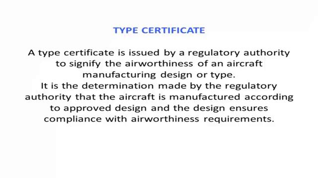propeller has to be first type certified what is type certificate? Let us see what is type certificate?