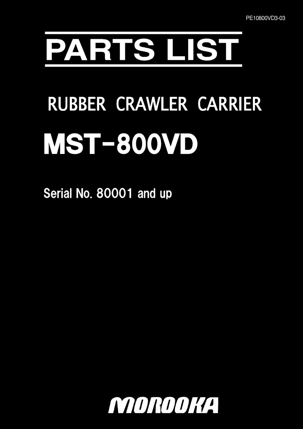 Pe10800vd3 03 Parts List Rubber Crawler Carrier Mst 800vd Serial No Along With Fishing Reel Diagram Double Pole Relay