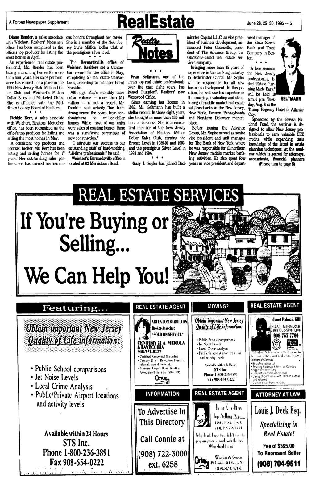 A Forbes Newspaper Supplement RealEstate June 28,29,30,1995-5 Diane Bender, a sales associate with Weichert, Realtors' Metuchen office, has been recognized as the office's top producer for listing