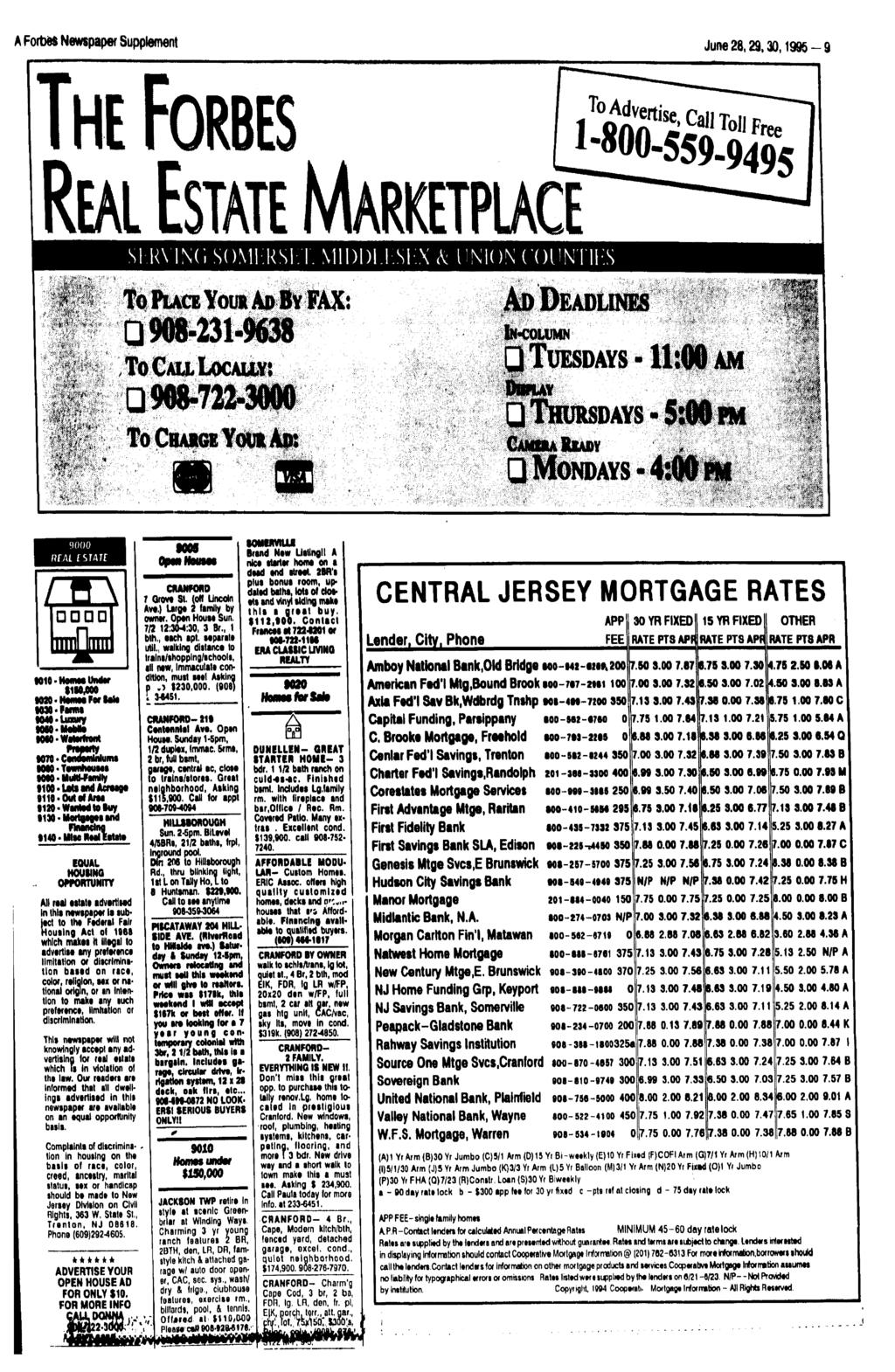 A Forbes Newspaper Supplement June 28,29,30,1995-9 T» Advert*, cm Toll Free 1-800-559-9495 S R\ NC, SOMHRS. MDD.