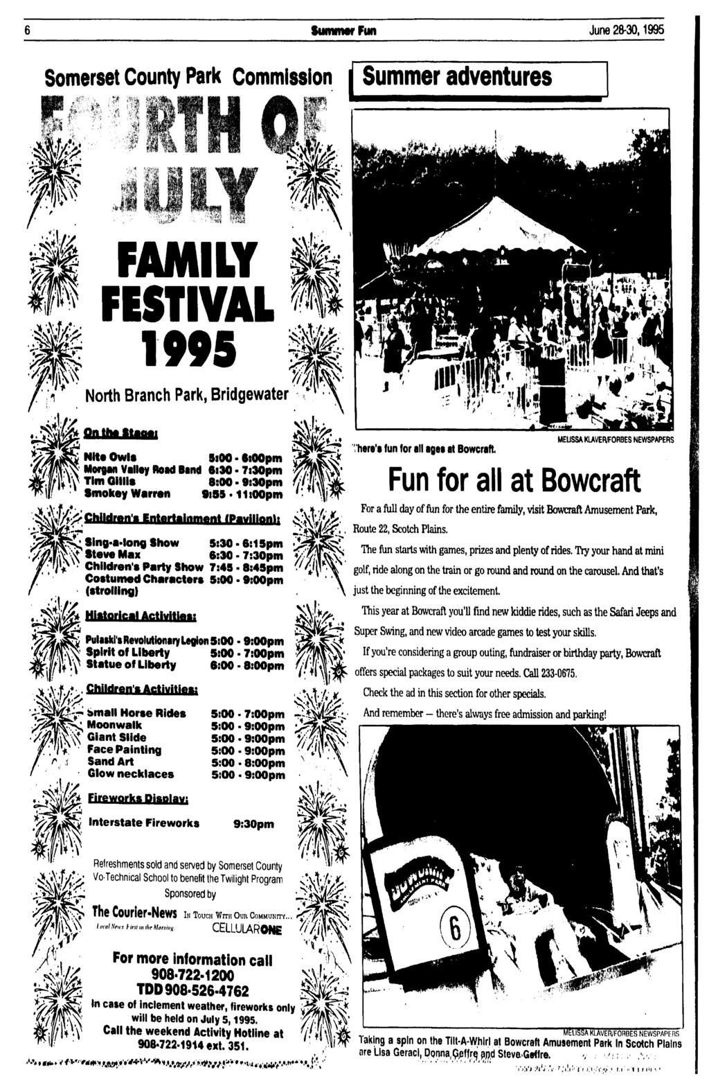Summer Fun June 28-30,1995 Somerset County Park Commission Summer adventures p \> FAMLY FESTVAL 1995 North Branch Park, Bridgewater Onth*ftt Nlte Owls * 00 - $i00pm Morgan Valley Road Band 6i30